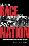 Making Race and Nation A Comparison of South Africa, the United States, and Brazil