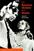 Russian Theatre After Stalin