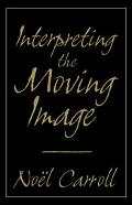 Interpreting the Moving Image