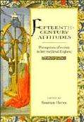 Fifteenth-Century Attitudes: Perceptions of Society in Late Medieval England - Rosemary Horr...