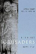 First Crusaders, 1095-1131 - Jonathan Riley-Smith - Hardcover
