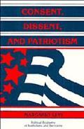 Consent, Dissent and Patriotism