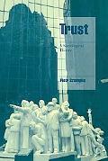Trust: A Sociological Theory
