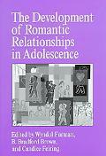 Development of Romantic Relationships in Adolescence