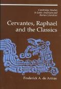 Cervantes, Raphael and the Classics