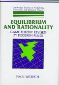 Equilibrium and Rationality Game Theory Revised by Decision Rules