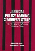 Judicial Policy Making and the Modern State How the Courts Reformed America's Prisons