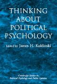 Thinking About Political Psychology