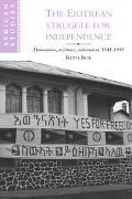 Eritrean Struggle for Independence Domination, Resistance, Nationalism, 1941-1993
