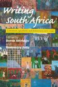 Writing South Africa Literature, Apartheid, and Democracy 1970-1995