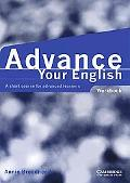 Advance Your English A Short Course for Advanced Learners