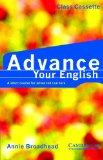 Advance your English Class Cassette: A Short Course for Advanced Learners