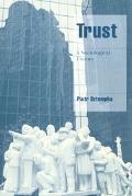 Trust A Sociological Theory