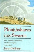 Ploughshares into Swords Race, Rebellion, and Identity in Gabriel's Virginia, 1730-1810