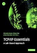 Tcp/Ip Essentials A Lab-Based Approach