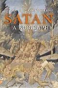Satan A Biography