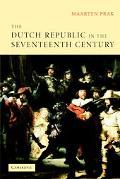 Dutch Republic In The Seventeenth Century A Golden Age
