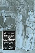 Literature, Education, and Romanticism Reading as Social Practice, 1780û1832