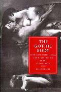 Gothic Body Sexuality, Materialism, and Degeneration at the Fin De Siecle