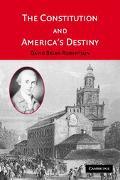 Constitution And America's Destiny