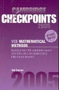 Cambridge Checkpoints Vce Mathematical Methods 2005