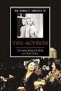 Cambridge Companion to the Actress
