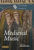 The Cambridge Companion to Medieval Music (Cambridge Companions to Music)