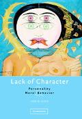 Lack Of Character Personality And Moral Behavior