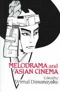 Melodrama And Asian Cinema