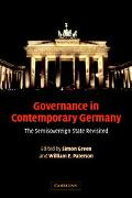 Governance In Contemporary Germany The Semisovereign State Revisited