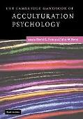 Cambridge Handbook of Acculturation Psychology