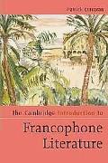 Cambridge Introduction to Francophone Literature