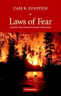 Laws Of Fear Beyond The Precautionary Principle