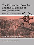 Pleistocene Boundary And The Beginning Of The Quaternary
