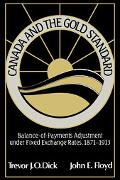 Canada And The Gold Standard Balance Of Payments Adjustment Under Fixed Exchange Rates, 1871...