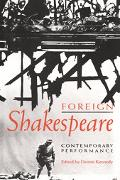 Foreign Shakespeare Contemporary Performance
