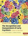 Recognition and Management of Early Psychosis: A Preventive Approach