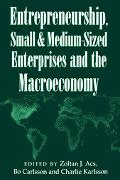 Entrepreneurship, Small and Medium Sized Enterprises and the Macroeconomy