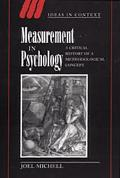 Measurement in Psychology Critical History of a Methodological Concept