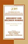 Judgment and Decision Making An Interdisciplinary Reader