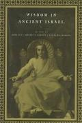 Wisdom in Ancient Israel Essays in Honour of J. A. Emerton