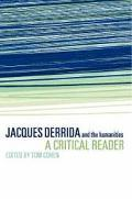 Jacques Derrida and the Humanities A Critical Reader