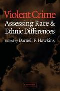 Violent Crime Assessing Race and Ethnic Differences