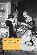 Victorian Parlour A Cultural Study
