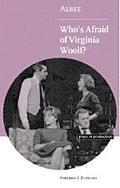 Albee Who's Afraid of Virginia Woolf?