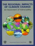 Regional Impacts of Climate Change An Assessment of Vulnerability