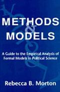 Methods and Models A Guide to the Empirical Analysis of Formal Models in Political Science