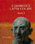 Cambridge Latin Course 1 - Cambridge School Classics Project Staf - Paperback
