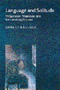 Language and Solitude Wittgenstein, Malinowski and the Habsburg Dilemma