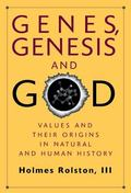 Genes, Genesis and God Values and Their Origins in Natural and Human History  The Gifford Le...
